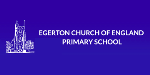 EGERTON CHURCH OF ENGLAND PRIMARY SCHOOL