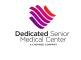 dedicated senior medical center