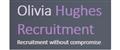 Olivia Hughes Recruitment